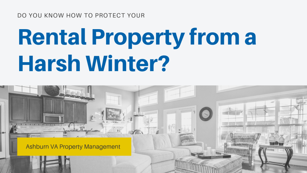 Do You Know How to Protect Your Ashburn Rental Property from a Harsh Winter?